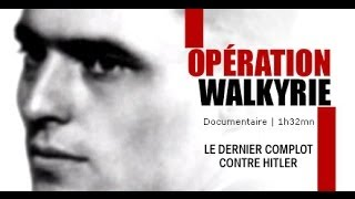 Documentaire Opération Walkyrie, le complot contre Hitler