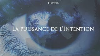 Documentaire La puissance de l'intention