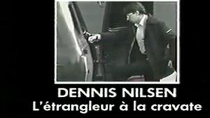 Documentaire Dennis Nilsen, l'étrangleur à la cravate