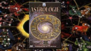Astrologie : Enigmatique science des Astres – Film Documentaire