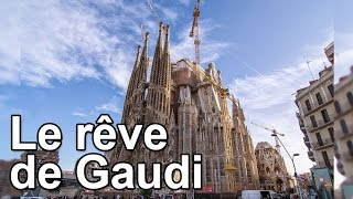 Documentaire Le rêve de Gaudi