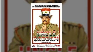 Documentaire Uncle Saddam