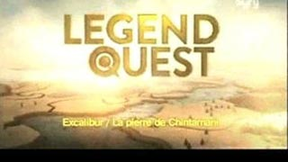 Documentaire Legend Quest – Excalibur / La pierre de Chintamani