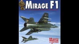 Documentaire Les guerriers du ciel, Mirage F1