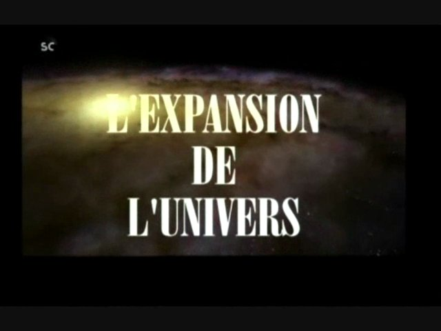 Documentaire L'expansion de l'univers