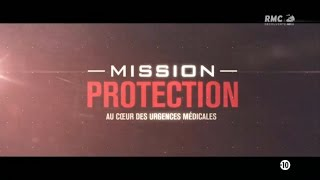 Documentaire Mission protection : au cœur des urgences medicales