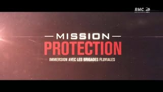 Documentaire Mission protection : brigade fluviale