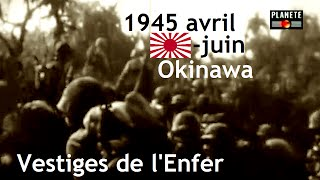 Documentaire 1945 : Okinawa, les tunnels de l'Enfer