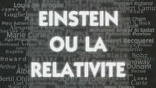 Documentaire Einstein ou la relativité