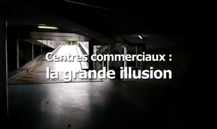 Documentaire Centres commerciaux : la grande illusion
