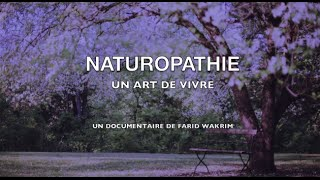 Documentaire Naturopathie, un art de vivre
