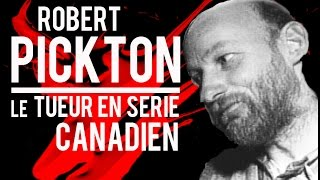 Documentaire Robert Pickton, le tueur en série canadien