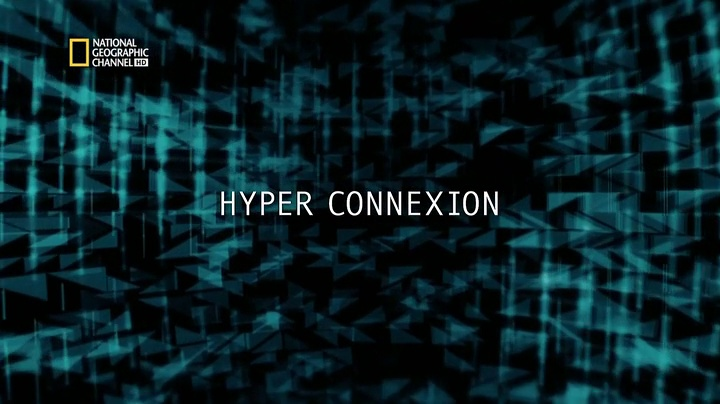 Documentaire La science du futur, hyper connexion