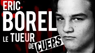 Documentaire Éric Borel, le tueur de Cuers