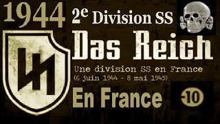 Documentaire 1944, France : 2e SS-panzer division Das Reich