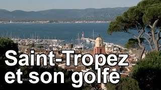 Documentaire Saint-Tropez et son golfe