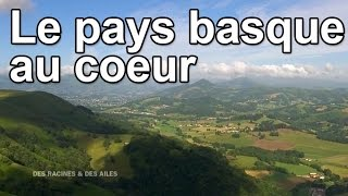 Documentaire Le Pays Basque au coeur