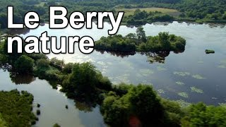 Documentaire Le Berry nature