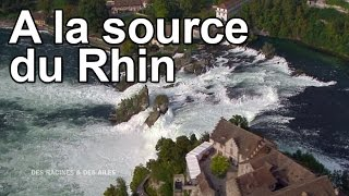 Documentaire A la source du Rhin
