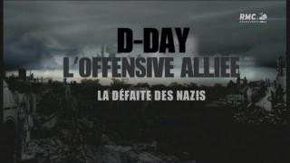 D-DAY-LOffensive-Allie-Episode-3-La-Dfaite-Des-Nazis-FINAL-HD