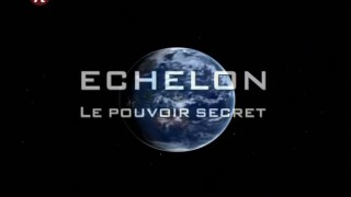 ECHELON-Le-Pouvoir-Secret-12