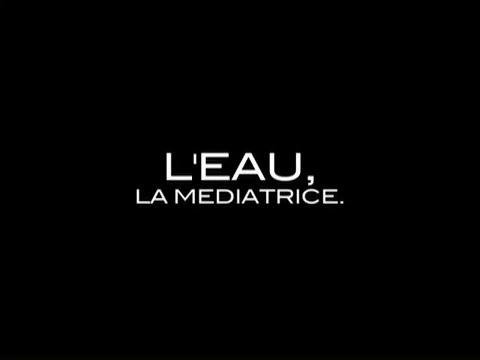Documentaire L'eau : la médiatrice (1/2)