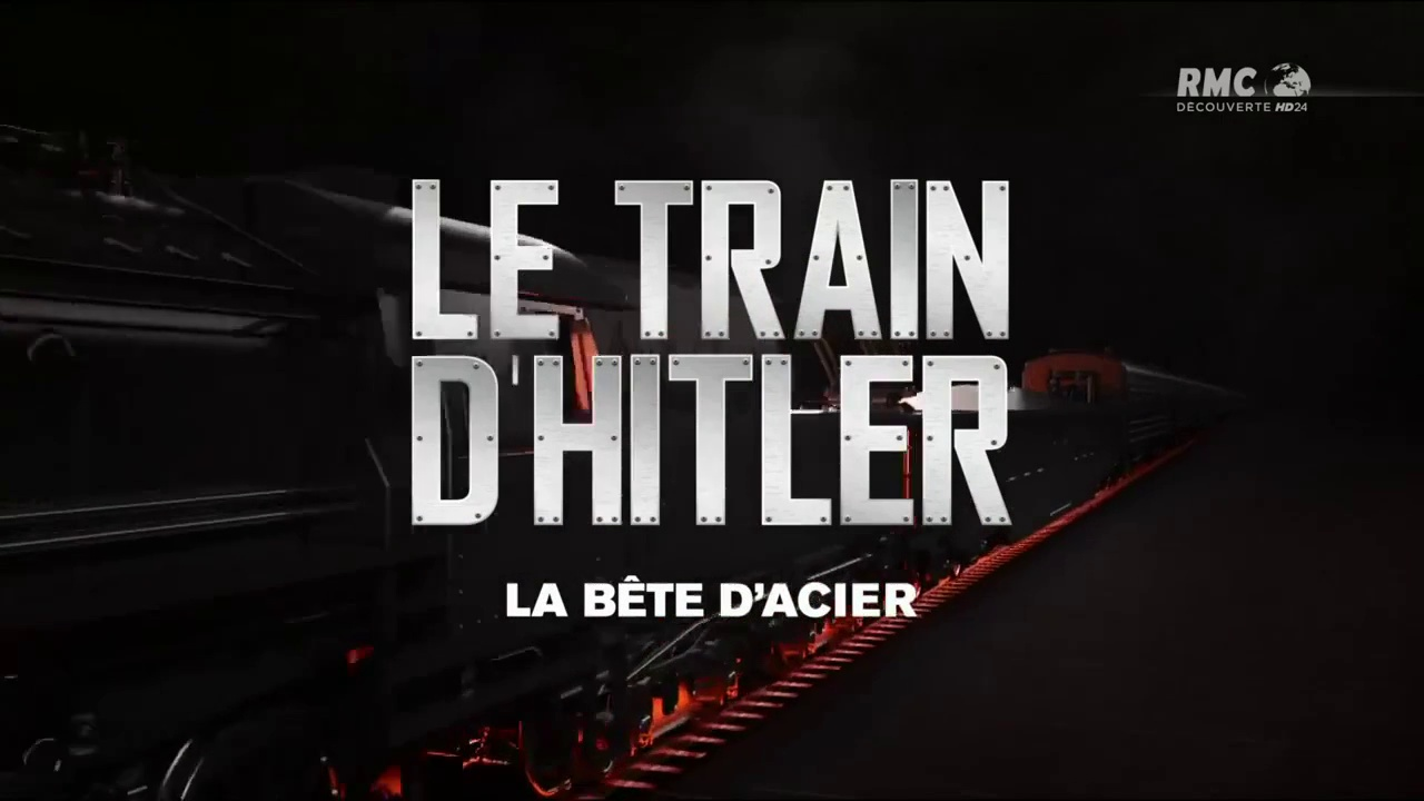 Documentaire Le train d'Hitler