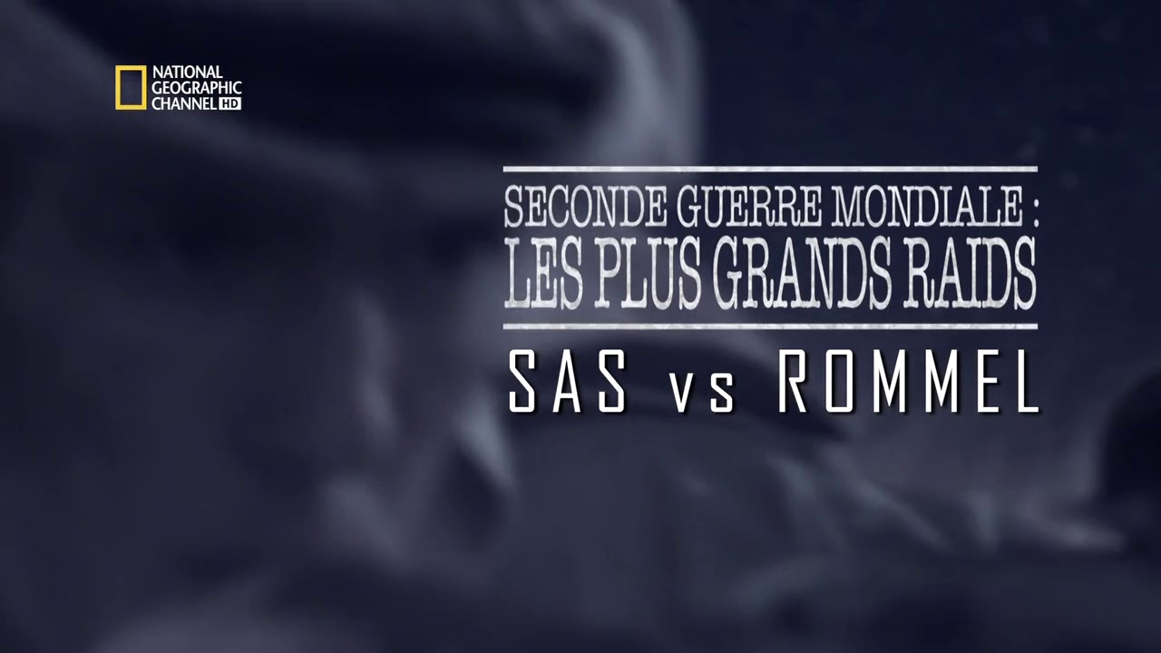 Documentaire Seconde guerre mondiale – Les plus grands raids – Episode 5