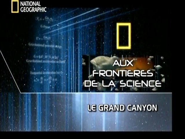 Documentaire Le grand canyon (1/2)