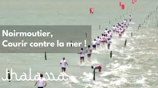 Documentaire Noirmoutier, course contre la mer