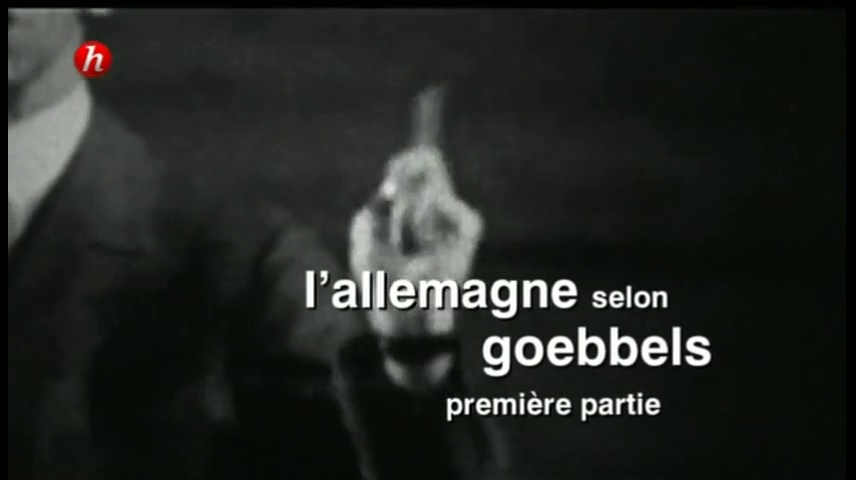 Documentaire L'Allemagne selon Goebbels (1/2)