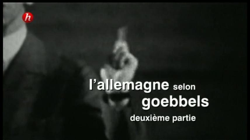 Documentaire L'Allemagne selon Goebbels (2/2)