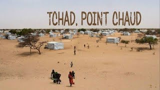 Documentaire Tchad, point chaud