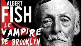 Documentaire Albert Fish, le vampire de Brooklyn
