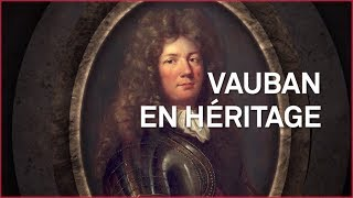 Documentaire Vauban en héritage