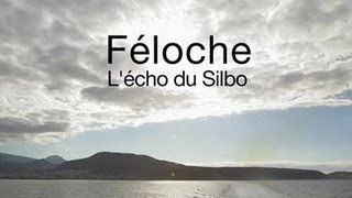 Documentaire Féloche – L'écho du Silbo