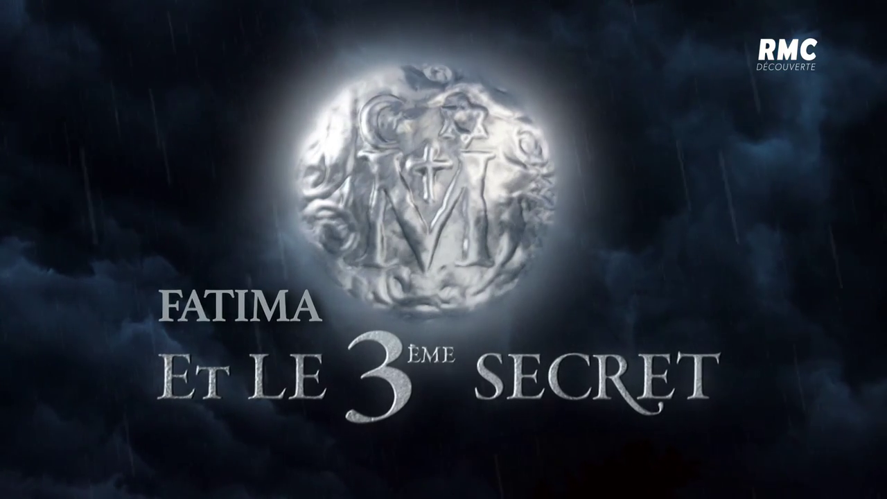 Documentaire Fatima et le 3ème secret