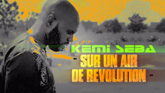 Documentaire Kémi Seba, sur un air de révolution