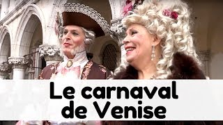 Documentaire Le carnaval de Venise