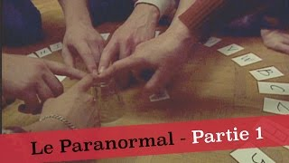 Documentaire Normal, pas normal, paranormal (1/2)