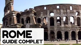 Documentaire Rome, guide complet