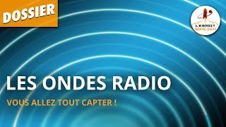 Documentaire Les ondes radios