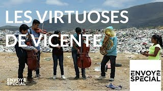Documentaire Les virtuoses de Vicente