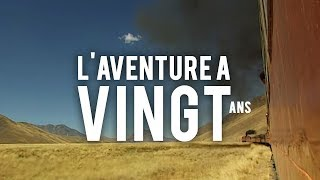 Documentaire L'aventure à 20 ans