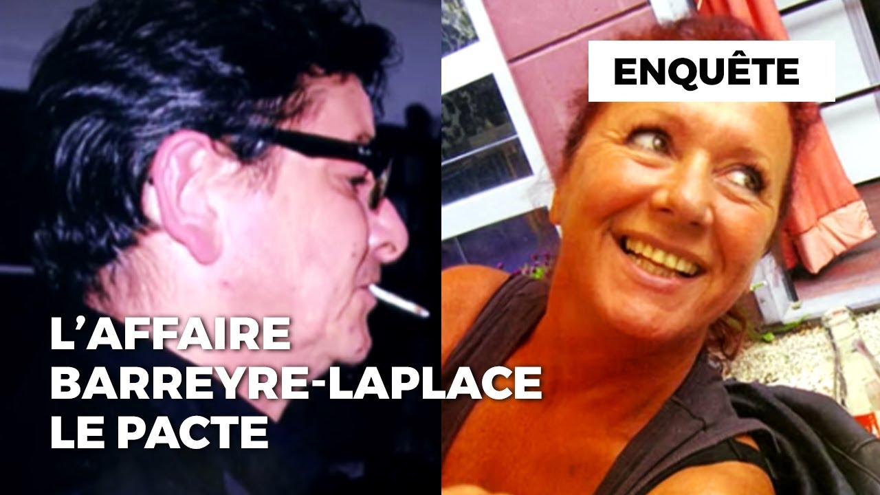 Documentaire L'affaire Barreyre-Laplace : le pacte