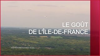 Documentaire Le goût de l'Île-de-France
