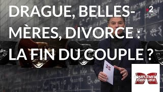 Documentaire Drague, belles-mères, divorce: la fin du couple ?