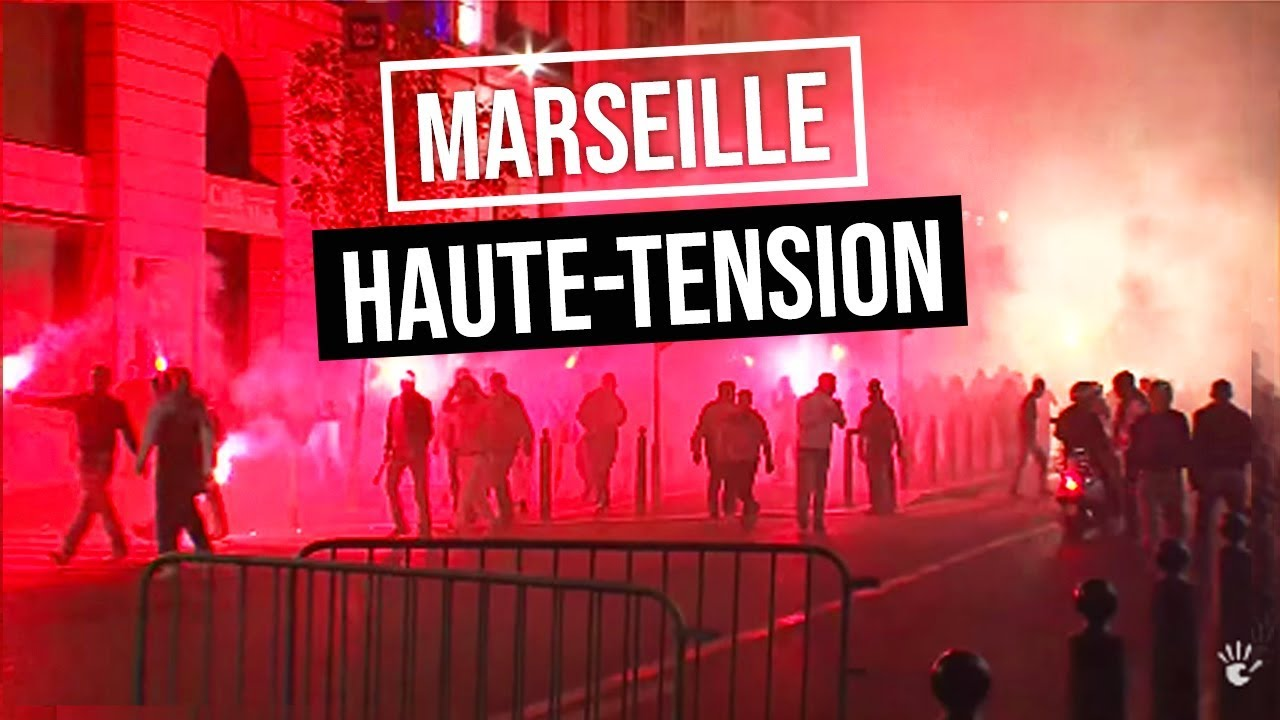 Marseille sous haute tension