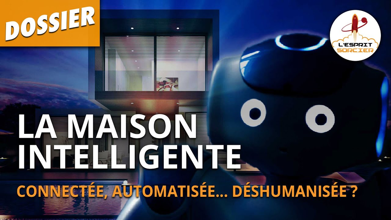 Domotique, la maison intelligente