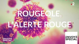 Documentaire Rougeole, l'alerte
